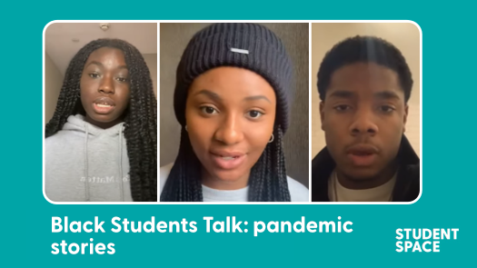 "three young people on an image labelled ""Black Students Talk: pandemic stories"""
